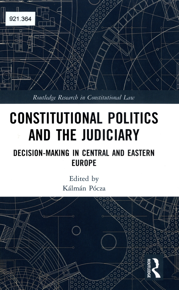 Judiciary Decision-making in Central and Eastern Europe