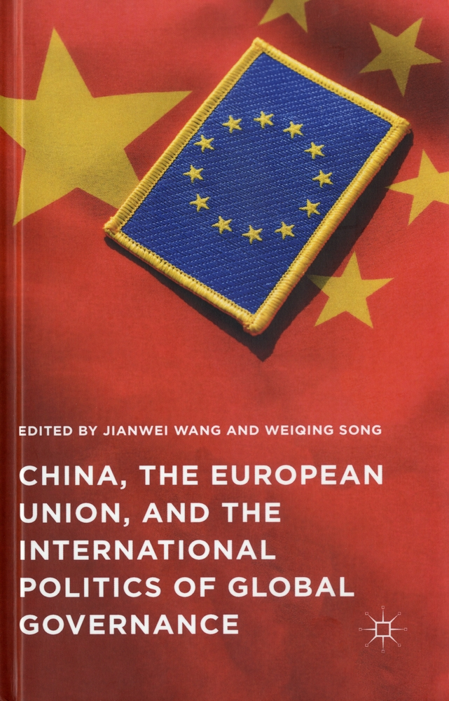 China, the European Union, and the international politics