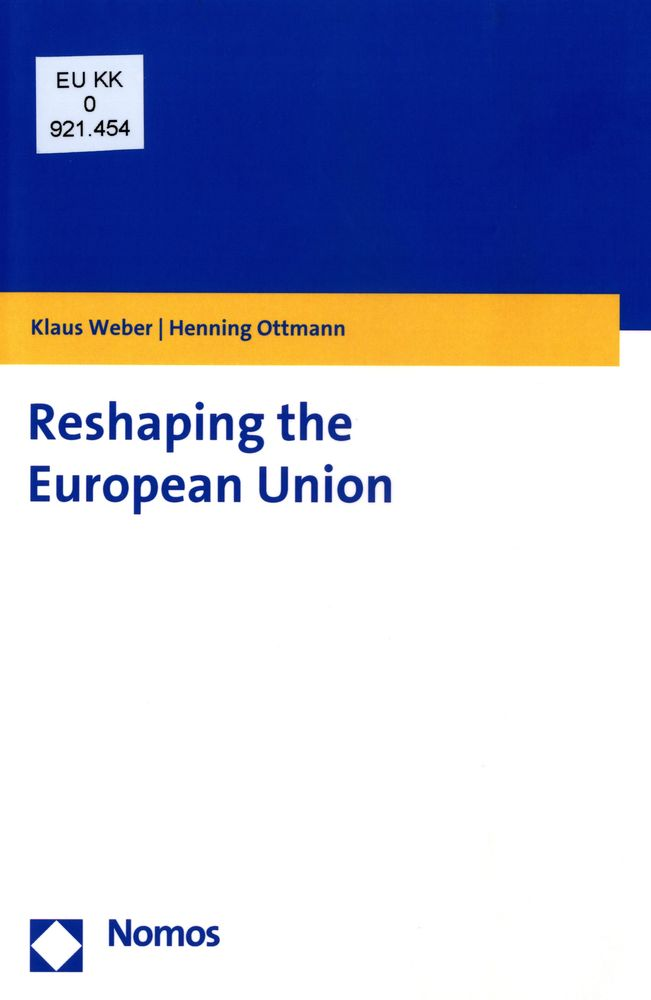 Reshaping the EU